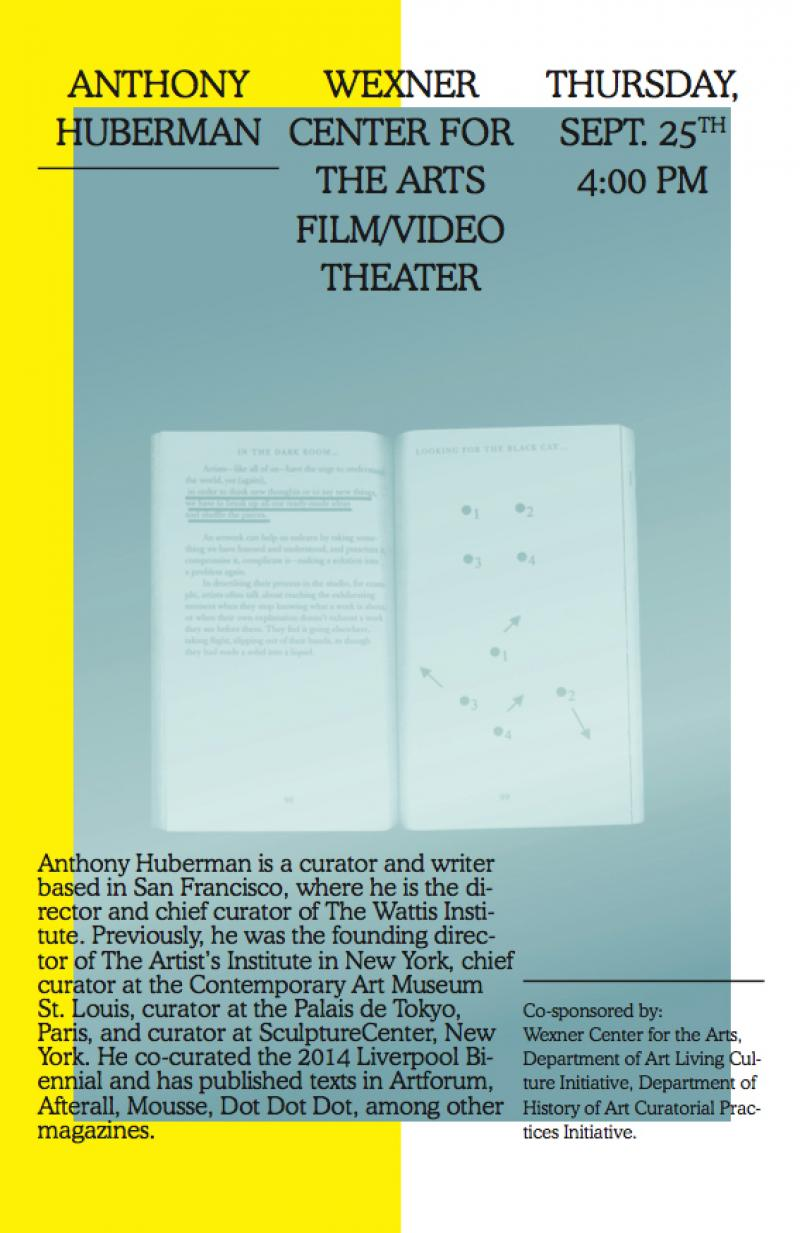 Anthony Huberman Curatorial Talk