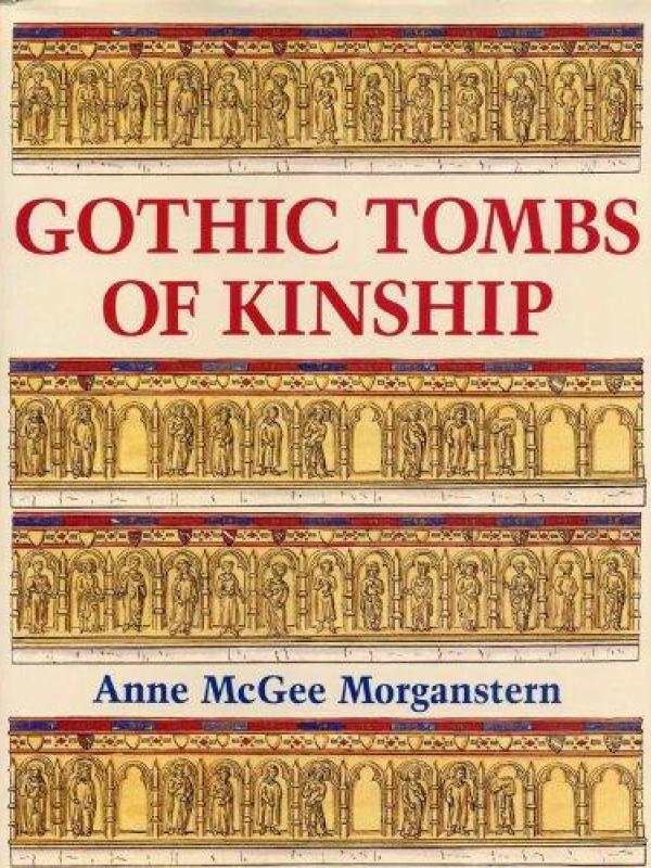 Gothic Tombs of Kinship cover, a publication by Anne Morganstern